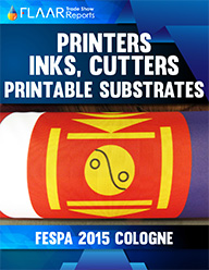 FESPA 2015 printers inks cutters review evaluation trade-show tips FLAAR Reports