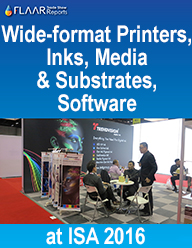 Wide-format printers, inks, media & substrates and software at ISA 2016
