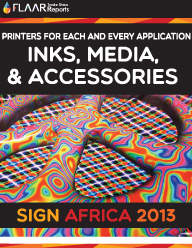 Sign-Africa-2013-Printers-Inks-Media-Accessories-FLAAR-Reports-PRINT
